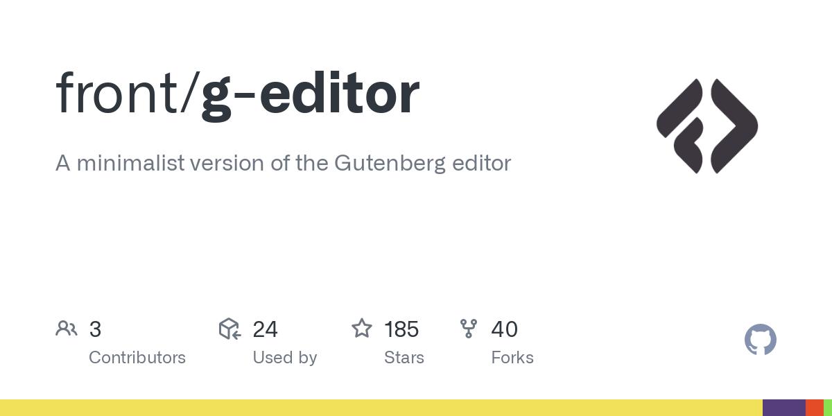 GitHub - front/g-editor: A minimalist version of the Gutenberg editor