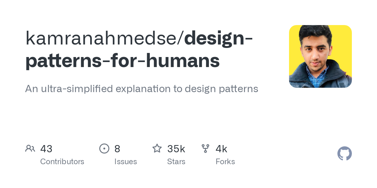 kamranahmedse/design-patterns-for-humans: Design Patterns for Humans™ - An ultra-simplified explanation