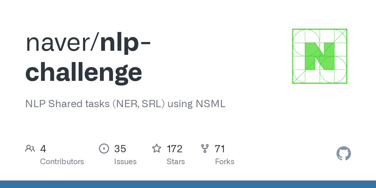 GitHub - naver/nlp-challenge: NLP Shared tasks (NER, SRL