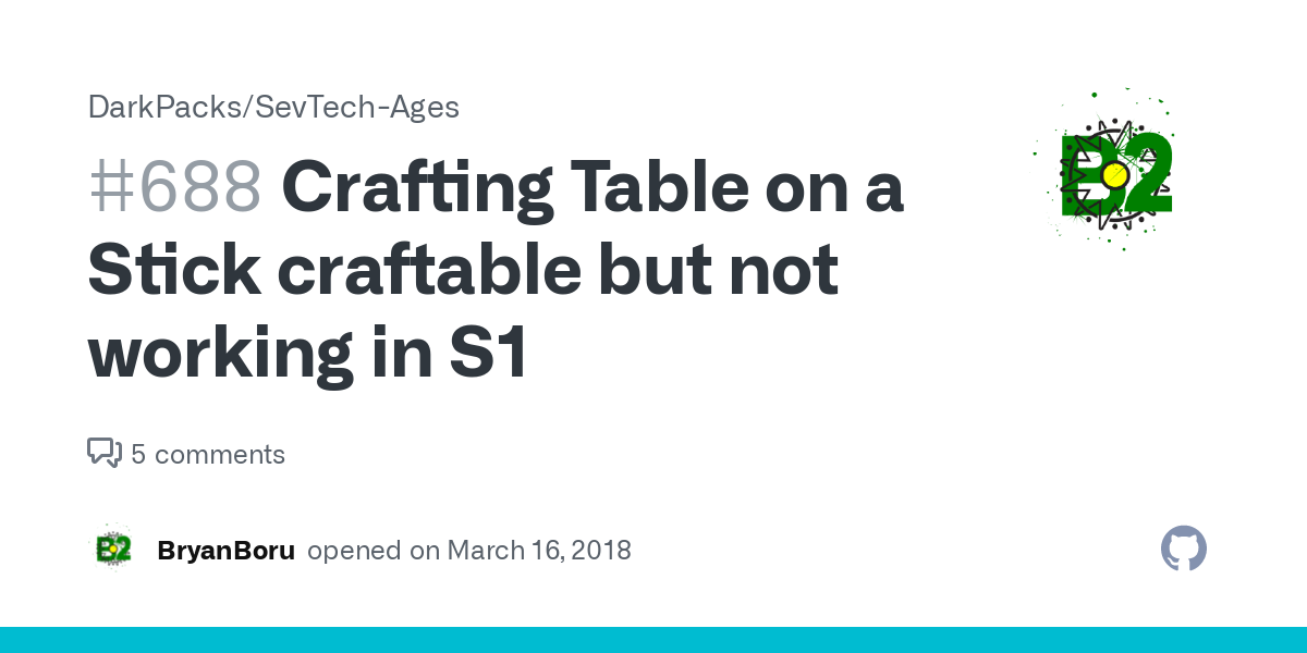 Crafting Table On A Stick Craftable But Not Working In S1 Issue 688 Darkpacks Sevtech Ages Github