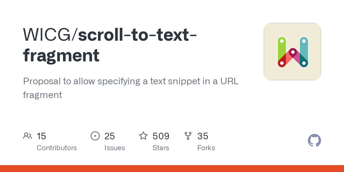 GitHub - WICG/scroll-to-text-fragment: Proposal to allow specifying a text snippet in a URL fragment