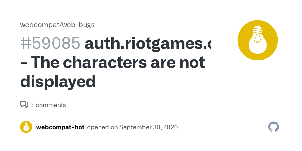 auth.riotgames.com - The characters are not displayed · Issue #59085 · webcompat/web-bugs