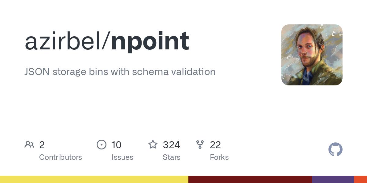 GitHub - azirbel/npoint: JSON storage bins with schema validation