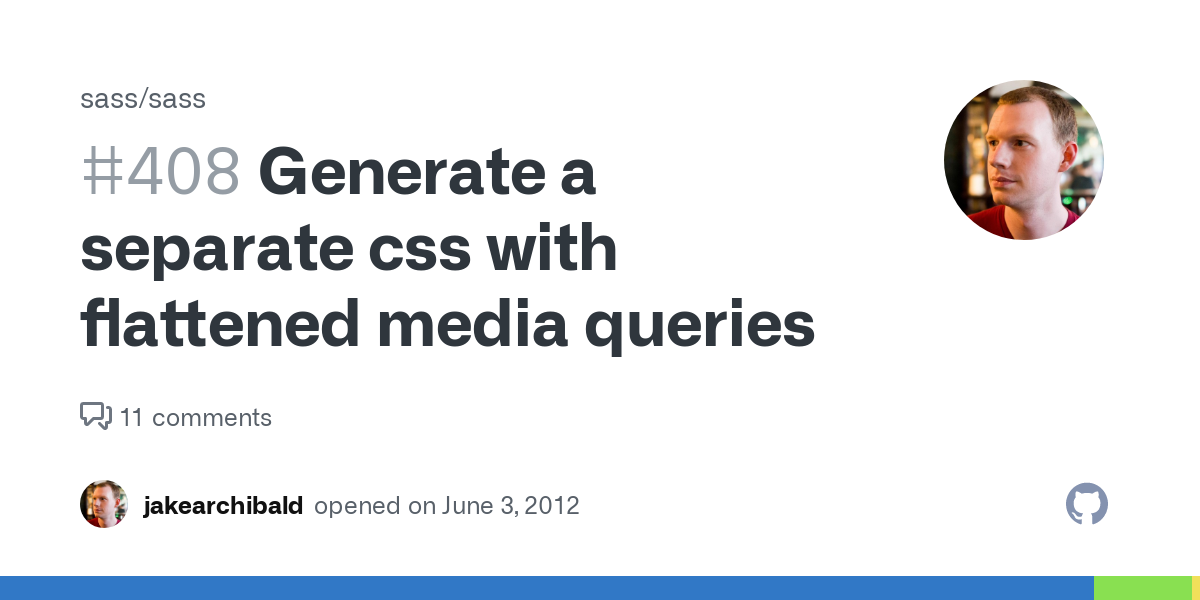 Issue #408: Generate a separate css with flattened media queries