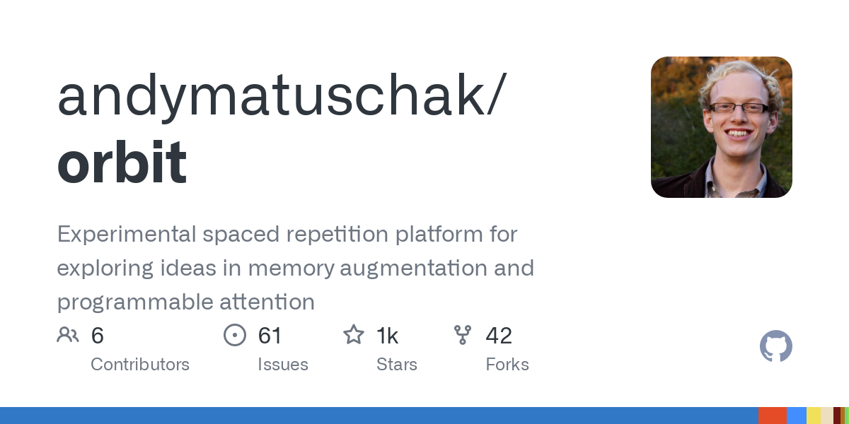 GitHub - andymatuschak/orbit: Experimental spaced repetition platform for exploring ideas in memory augmentation and programmable attention