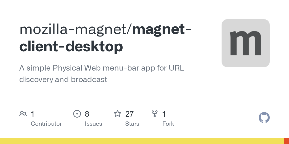 mozilla-magnet/magnet-client-desktop: A simple Physical Web menu-bar app for URL discovery and broadcast
