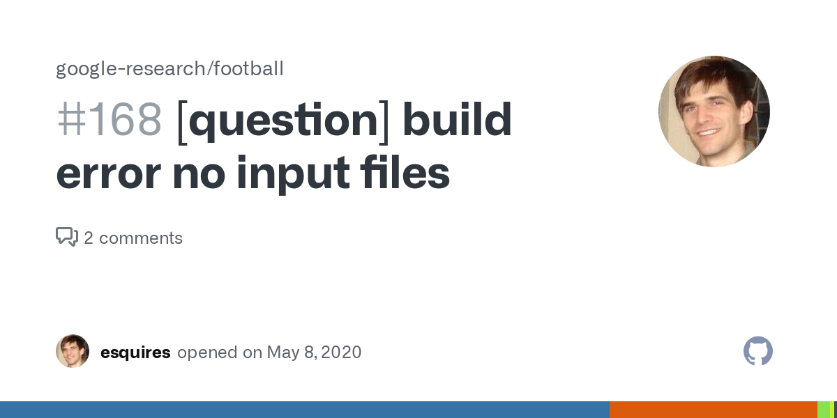[question] build error no input files · Issue #168 · google-research/football