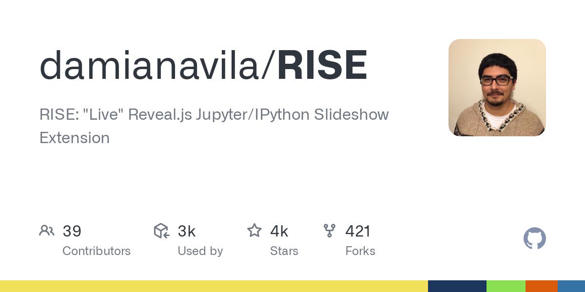 "GitHub - damianavila/RISE: RISE: ""Live"" Reveal.js Jupyter/IPython Slideshow Extension"