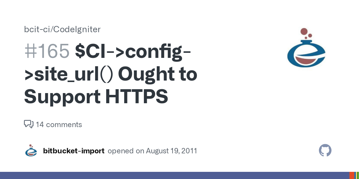 Ci Config Site Url Ought To Support Https Issue 165 Bcit Ci Codeigniter Github