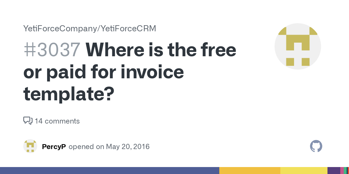 Where Is The Free Or Paid For Invoice Template Issue 3037 Yetiforcecompany Yetiforcecrm Github