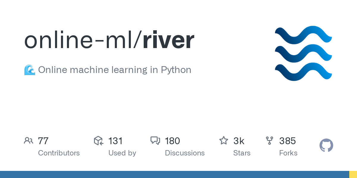 GitHub - online-ml/river: 🌊 Online machine learning in Python
