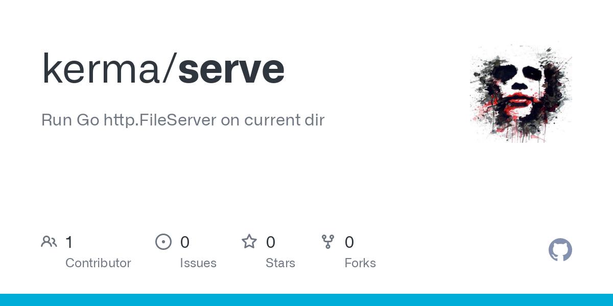 GitHub - kerma/serve: Run Go http.FileServer on current dir