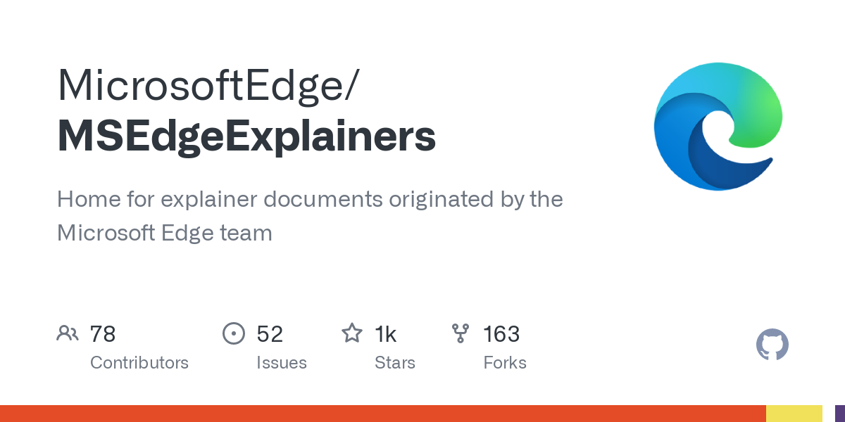 MSEdgeExplainers/explainer.md at main · MicrosoftEdge/MSEdgeExplainers