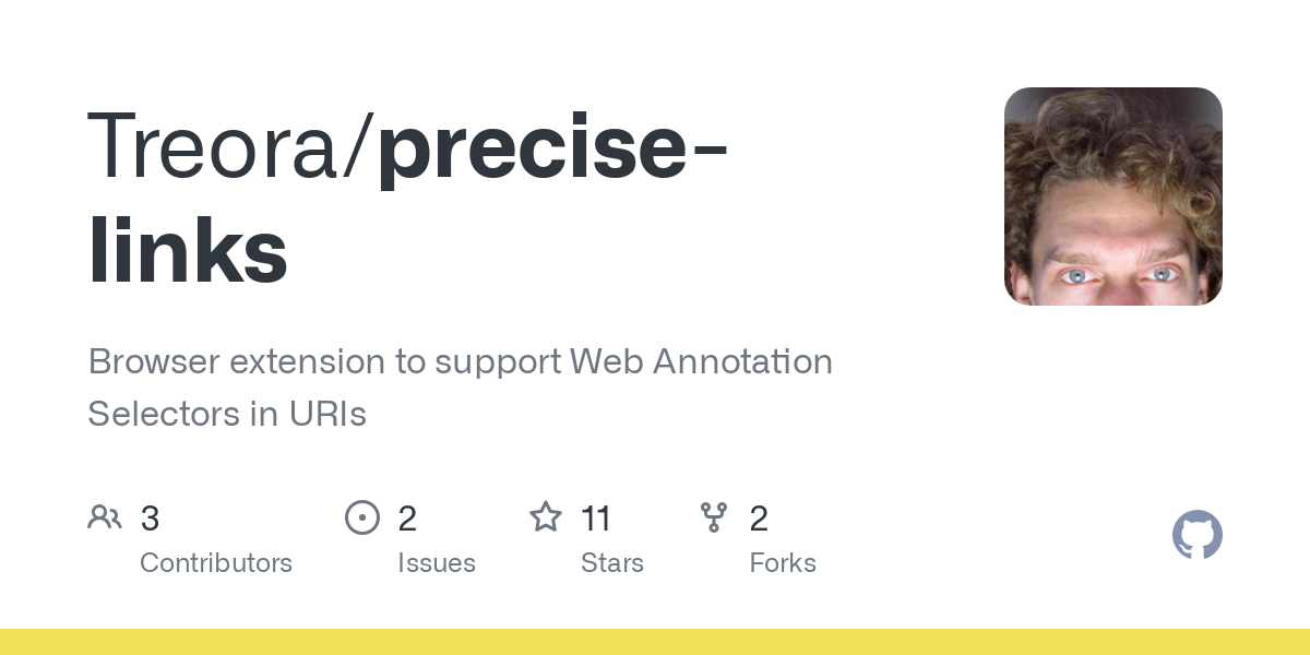 GitHub - Treora/precise-links: Browser extension to support Web Annotation Selectors in URIs