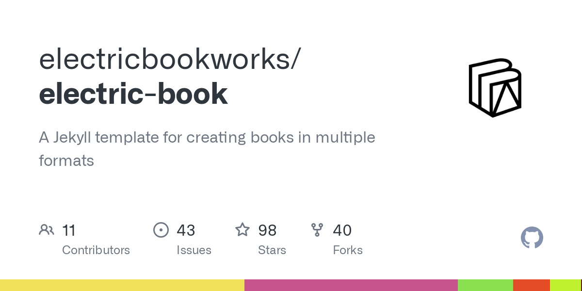 GitHub - electricbookworks/electric-book: A Jekyll template for creating books in multiple formats
