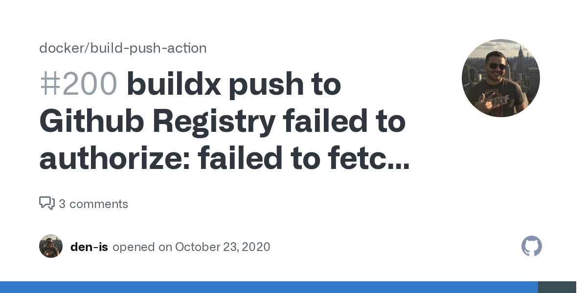 buildx push to Github Registry failed to authorize: failed to fetch anonymous token: unexpected status: 403 Forbidden · Issue #200 · docker/build-push-action