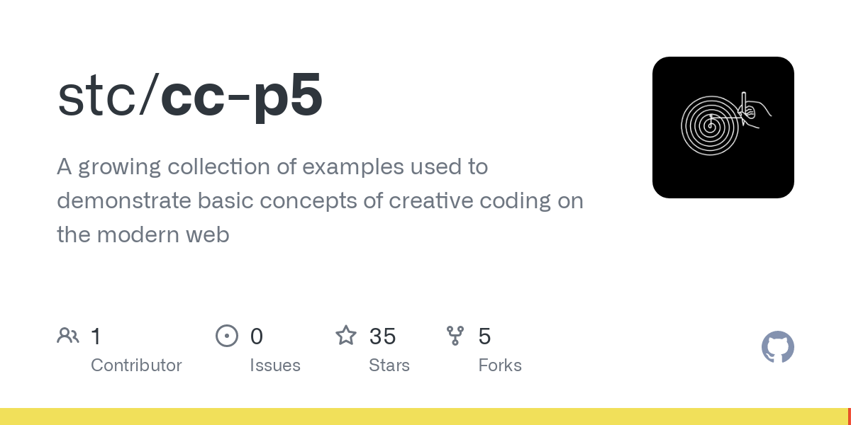 GitHub - stc/cc-p5: A growing collection of examples used to demonstrate basic concepts of creative coding on the modern web
