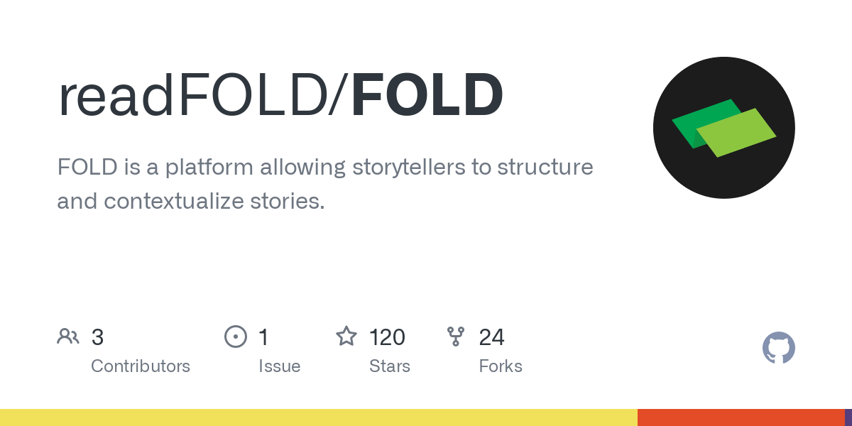 GitHub - readFOLD/FOLD: FOLD is a platform allowing storytellers to structure and contextualize stories.