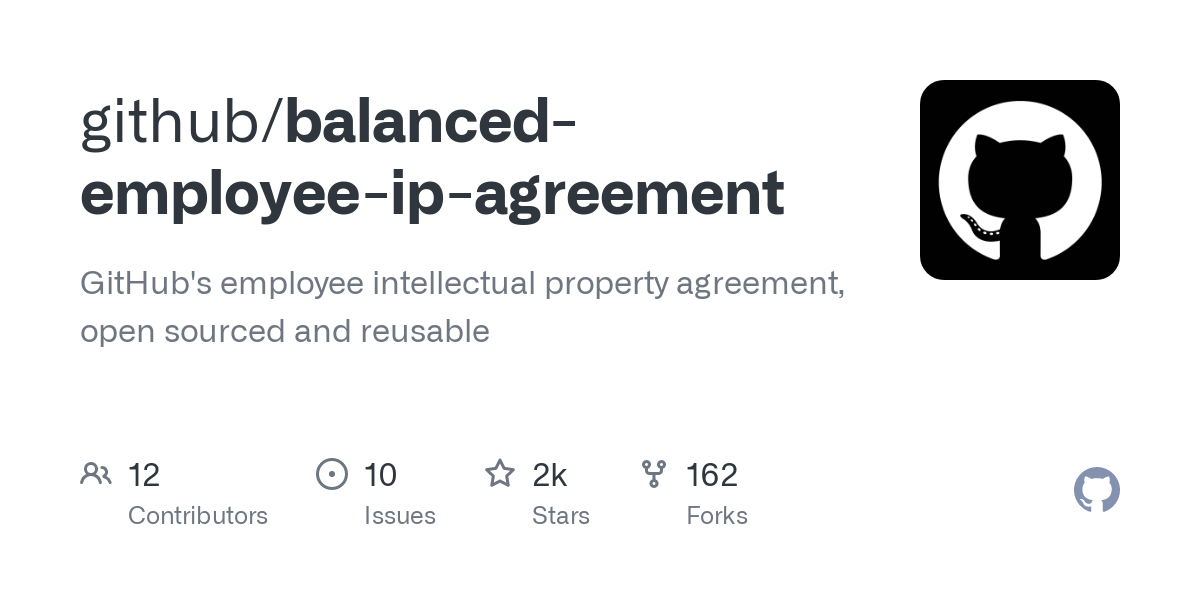 GitHub - github/balanced-employee-ip-agreement: GitHub's employee intellectual property agreement, open sourced and reusable
