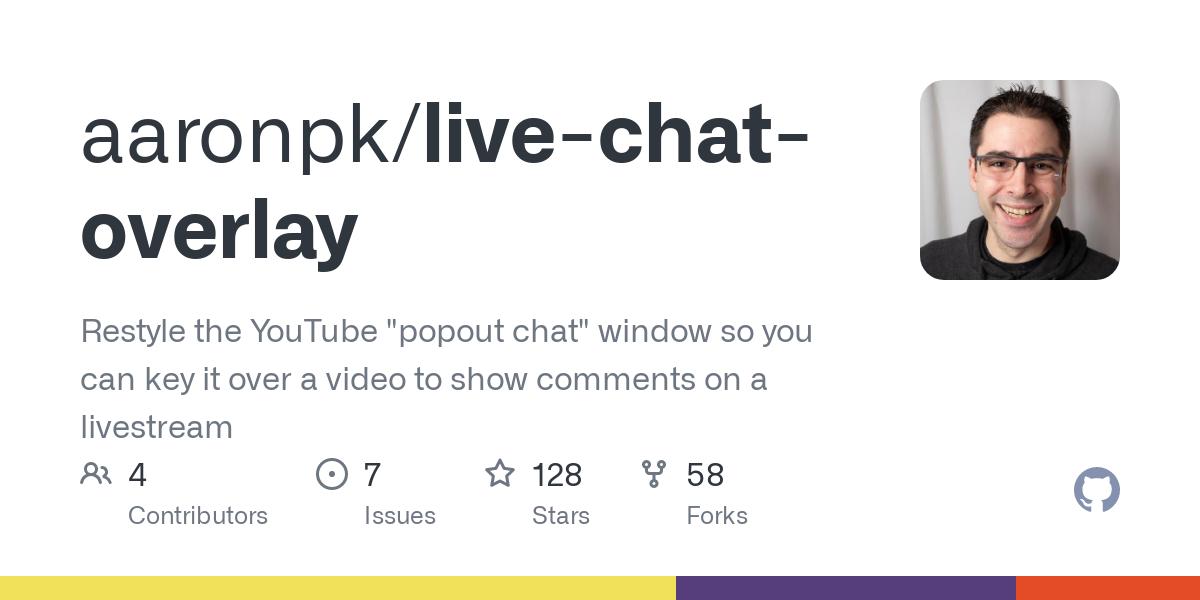 GitHub - aaronpk/live-chat-overlay: Restyle the YouTube