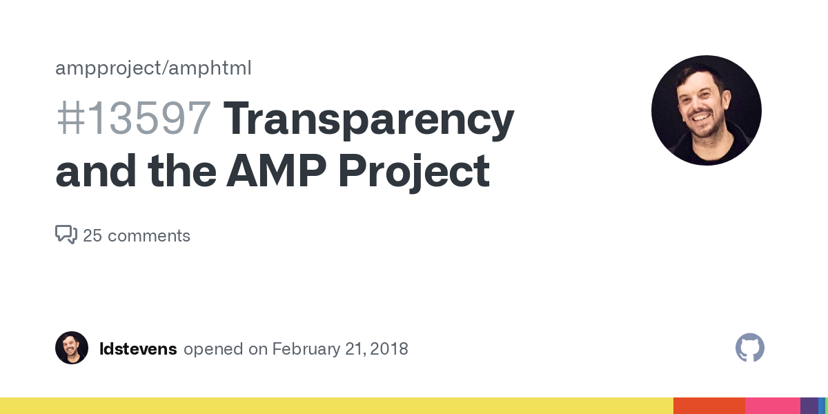 Transparency and the AMP Project · Issue #13597 · ampproject/amphtml