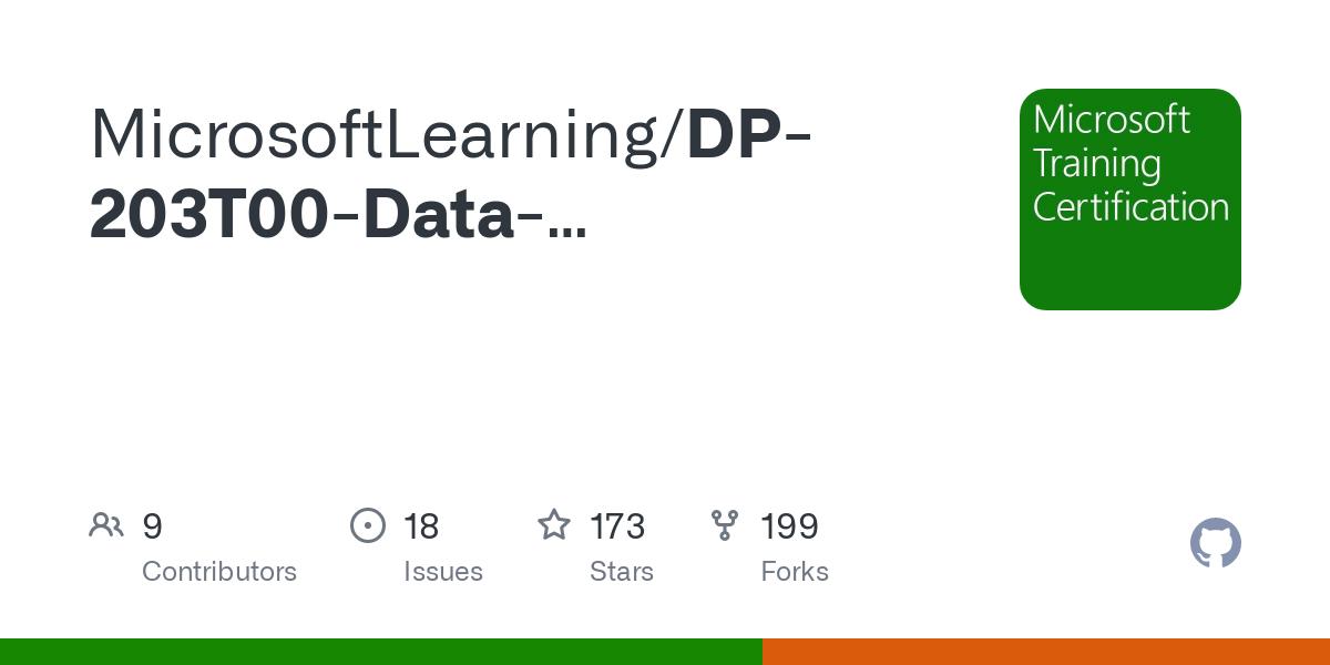 GitHub - MicrosoftLearning/DP-203T00-Data-Engineering-on-Microsoft-Azure