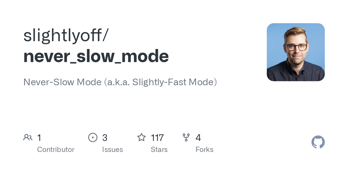 """Never-Slow Mode"" (a.k.a. ""Slightly-Fast Mode"") Explained"