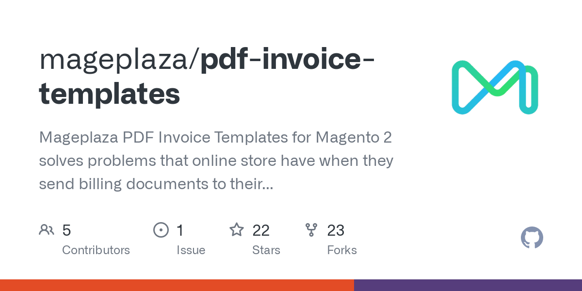 Github Mageplaza Pdf Invoice Templates Mageplaza Pdf Invoice Templates For Magento 2 Solves Problems That Online Store Have When They Send Billing Documents To Their Customers The Module Helps Them Simplify The Jobs Attach