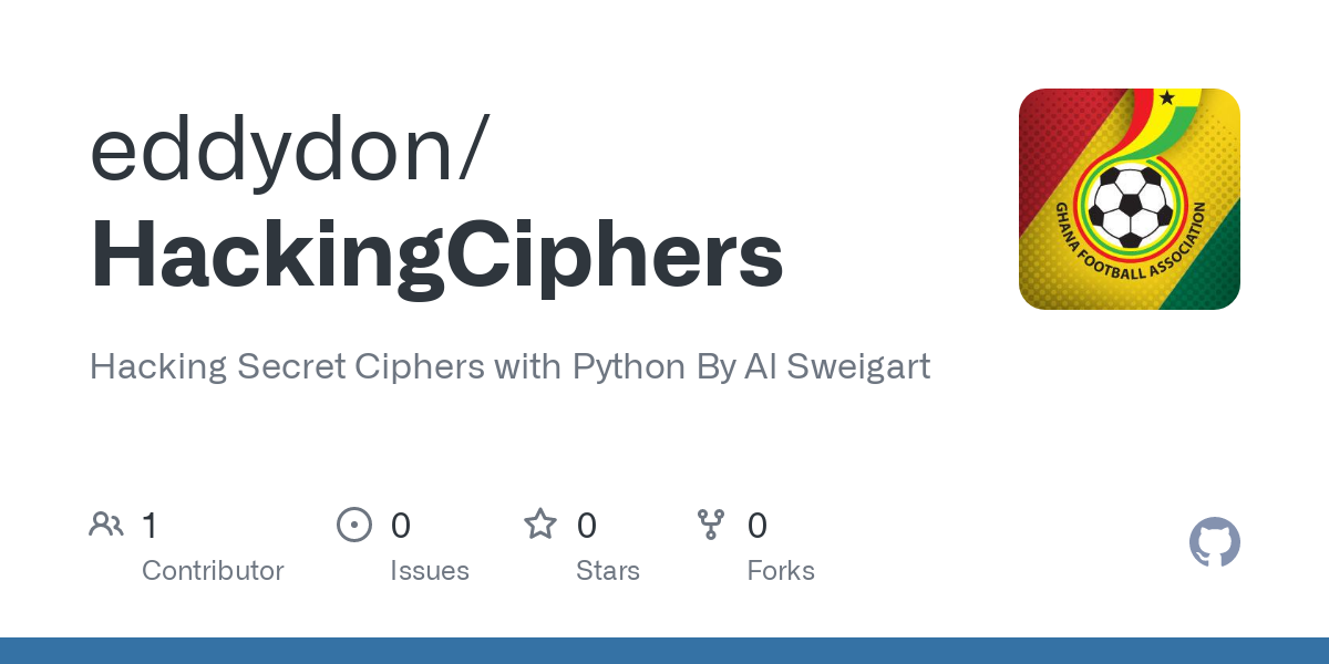 Github Eddydon Hackingciphers Hacking Secret Ciphers With Python By Al Sweigart