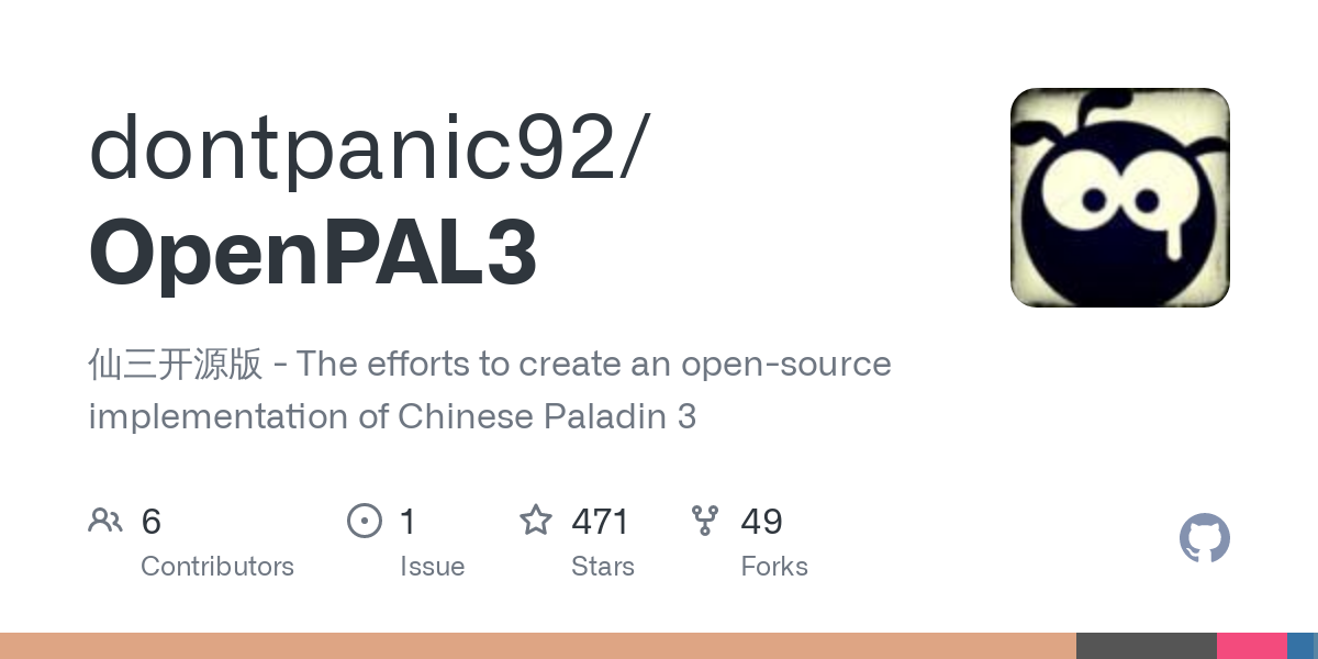 GitHub - dontpanic92/OpenPAL3: 仙三开源版 - The efforts to create an open-source implementation of Chinese Paladin 3