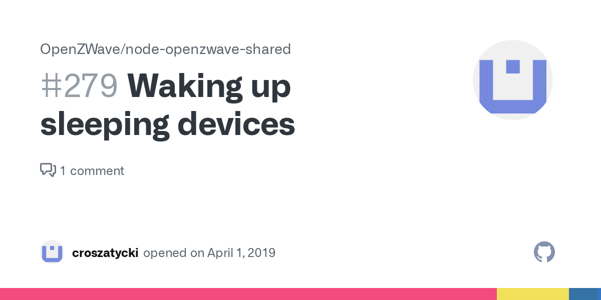 Waking Up Sleeping Devices Issue 279 Openzwave Node Openzwave Shared Github
