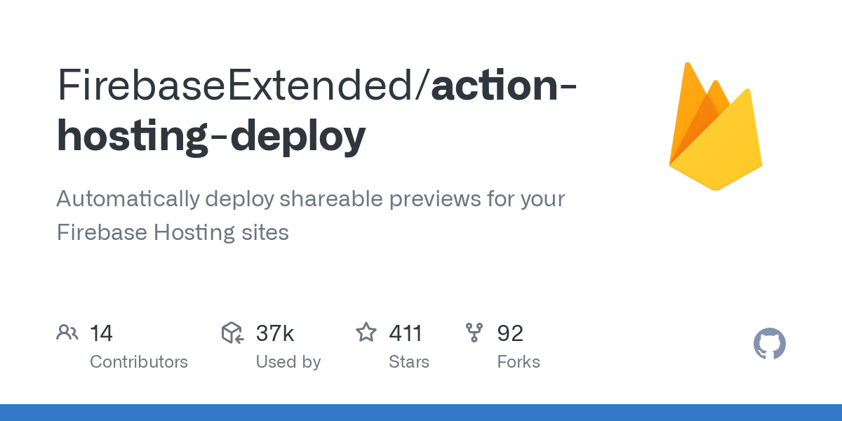 GitHub - FirebaseExtended/action-hosting-deploy: Automatically deploy shareable previews for your Fi...