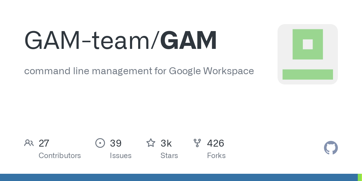 GitHub - jay0lee/GAM: command line management for Google Workspace