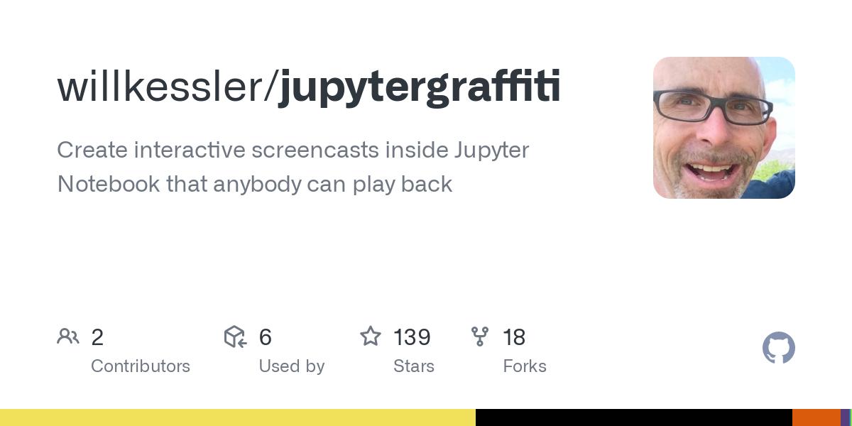 GitHub - willkessler/jupytergraffiti: Create interactive screencasts inside Jupyter Notebook that anybody can play back