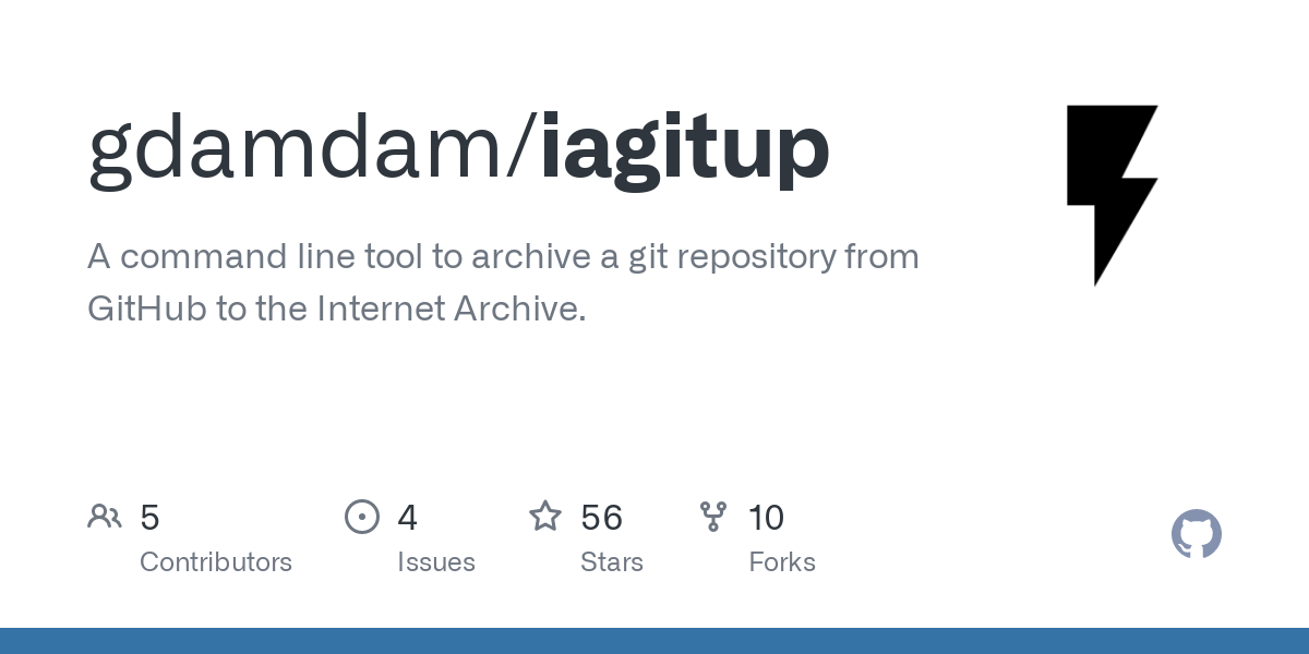 GitHub - gdamdam/iagitup: A command line tool to archive a git repository from GitHub to the Internet Archive.