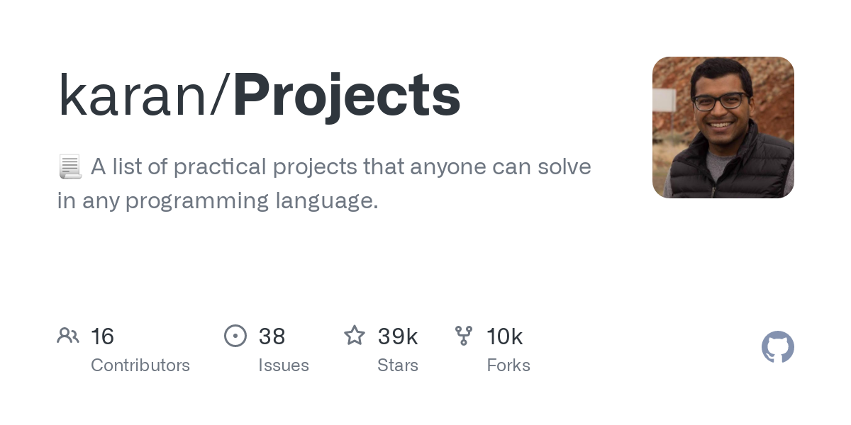 GitHub - karan/Projects: A list of practical projects that anyone can solve in any programming language.