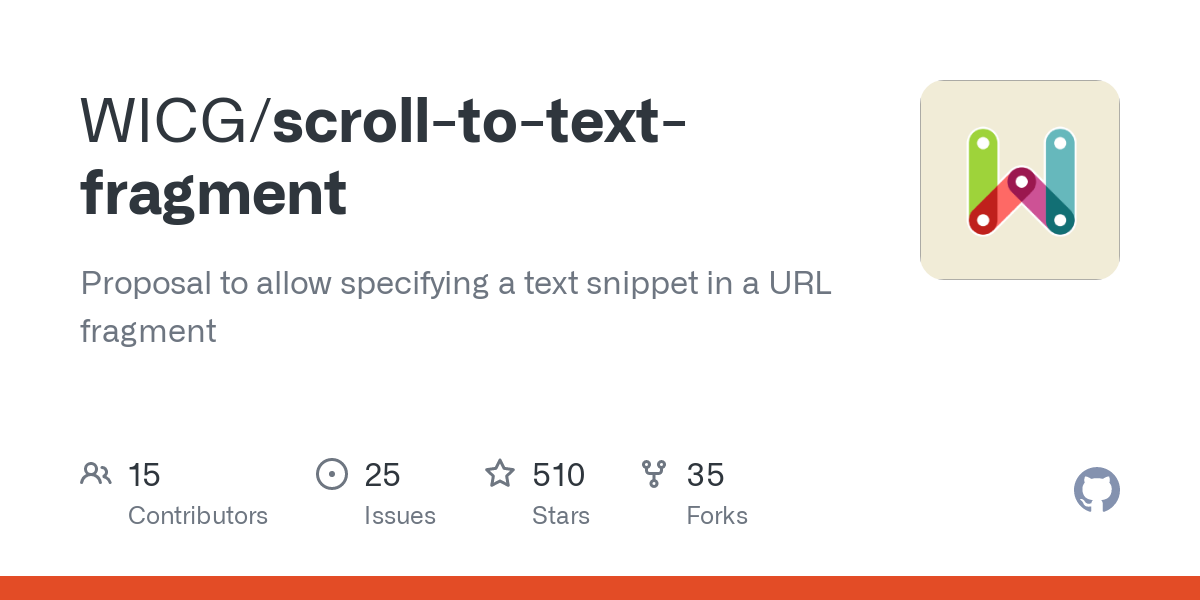 WICG/ScrollToTextFragment: Proposal to allow specifying a text snippet in a URL fragment