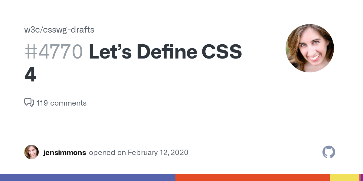 Let's Define CSS 4 · Issue #4770 · w3c/csswg-drafts