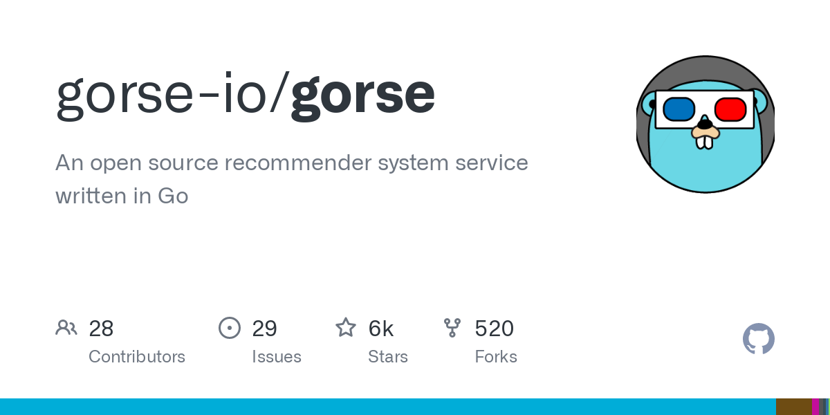 GitHub - zhenghaoz/gorse: An open source recommender system service written in Go