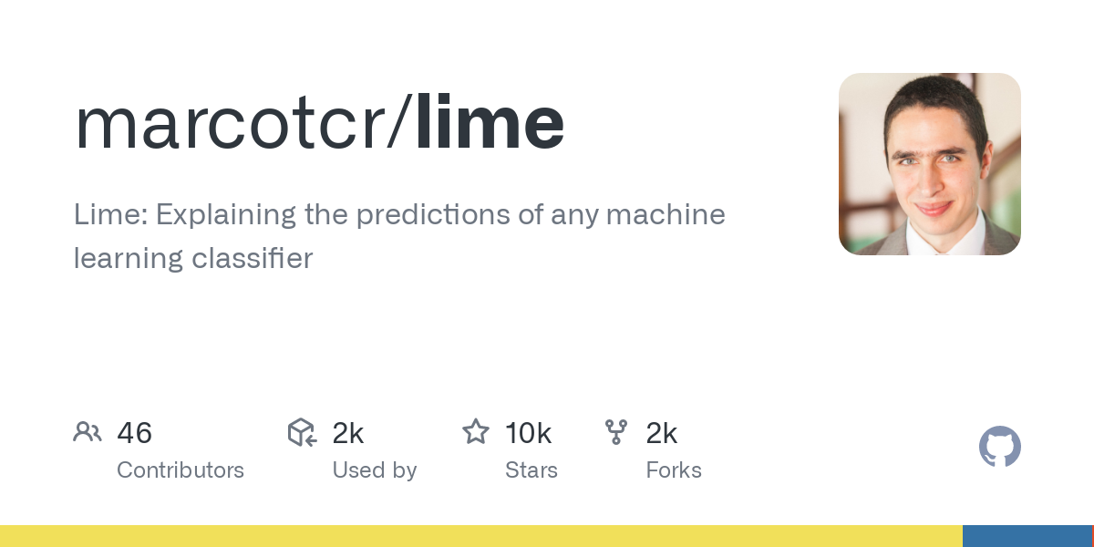 GitHub - marcotcr/lime: Lime: Explaining the predictions of any machine learning classifier