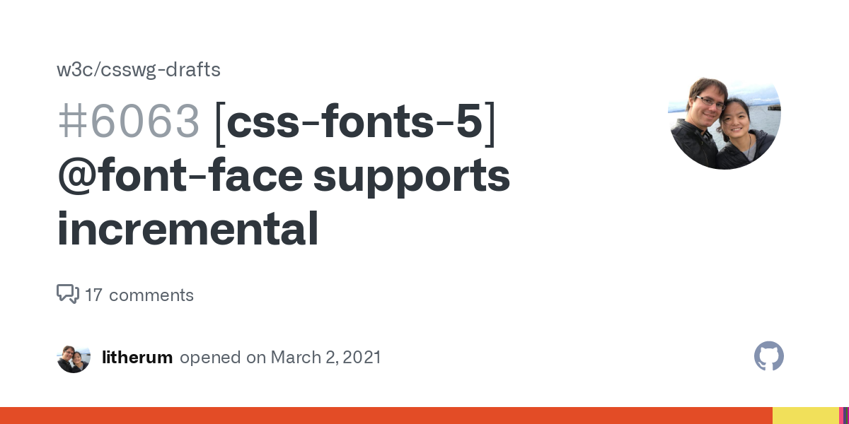 [css-fonts-5] @font-face supports incremental · Issue #6063 · w3c/csswg-drafts