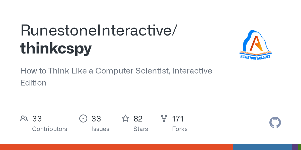 GitHub - RunestoneInteractive/thinkcspy: How to Think Like a Computer Scientist, Interactive Edition