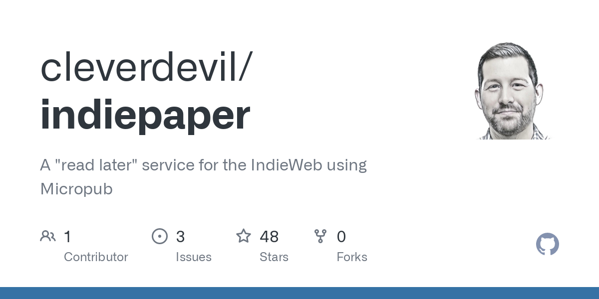 """GitHub - cleverdevil/indiepaper: A """"read later"""" service for the IndieWeb using Micropub"""