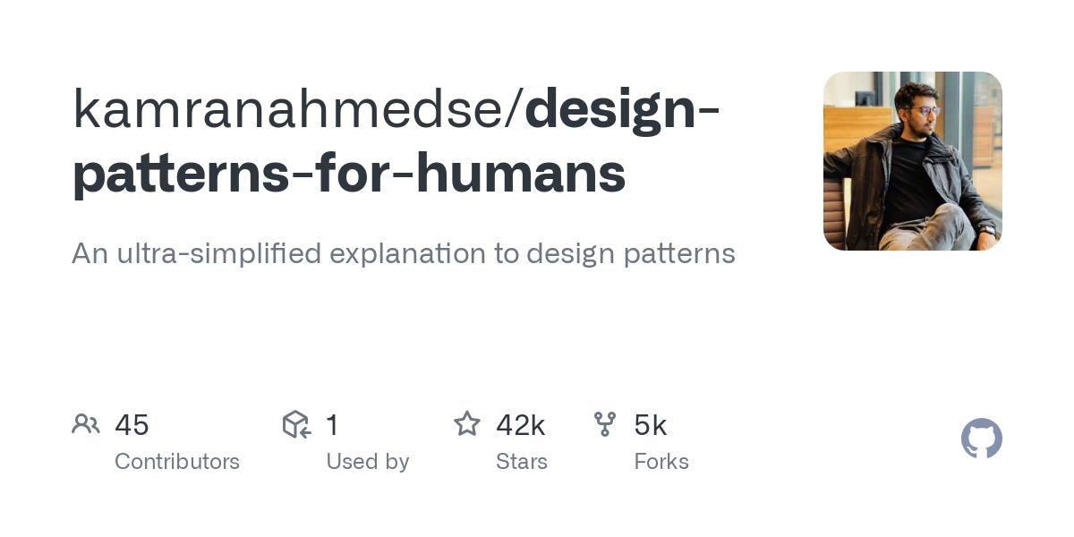 kamranahmedse/design-patterns-for-humans: Design Patterns for Humans™ - An ultra-simplified explanation